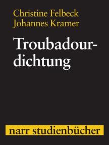 Troubadourdichtung: Eine dreisprachige Anthologie mit Einführung, Kommentar und Kurzgrammatik