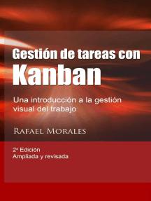 Gestión de Tareas con Kanban, 2a Ed
