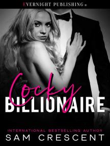 Cocky Billionaire