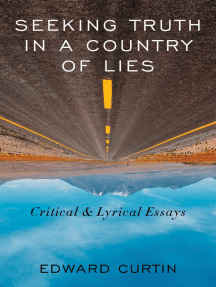 Seeking Truth in a Country of Lies