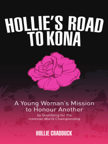 Hollie's Road to Kona: A Young Woman's Ironman Mission