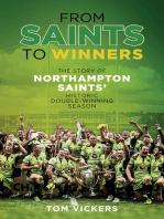From Saints to Sinners: The Story of Northampton Saints' Historic Double-Winning Season