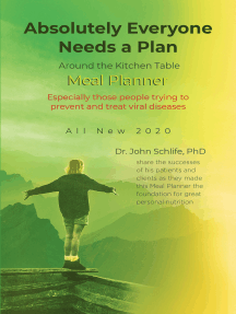 Absolutely Everyone Needs a Plan: Around the Kitchen Table Meal Planner: All New 2020: Especially those people trying to prevent and treat viral diseases