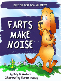 Farts Make Noise: Duke the Deaf Dog ASL Series