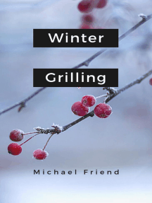Winter Griiling: Cooking And Grilling, #1