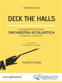 Deck The Halls - orchestra scolastica smim/liceo (partitura)