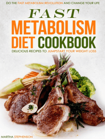 Fast Metabolism Diet Cookbook: Delicious Recipes to Jumpstart Your Weight Loss