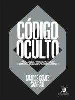 Código Oculto: Política criminal, processo de racialização e obstáculos à cidadania da população negra no brasil