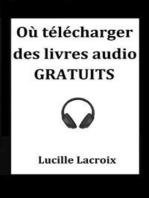Où télécharger des livres audio GRATUITS
