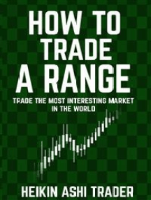 How to Trade a Range: Trade the Most Interesting Market in the World