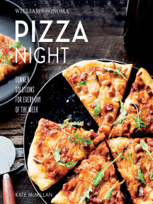 Pizza Night: Dinner Solutions for Every Day of the Week