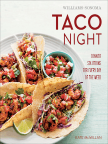 Taco Night: Dinner Solutions for Every Day of the Week