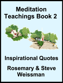 Meditation Teachings Book 2, Inspiration Quotes