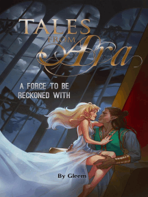 Tales from Ara 5: A Force to Be Reckoned With: Tales From Ara, #5