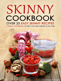 Skinny Cookbook: Over 25 Easy Skinny Recipes