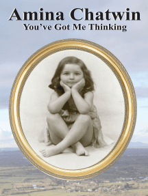 Amina Chatwin: You've Got Me Thinking