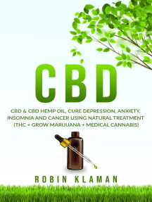 CBD: CBD & Hemp Oil, Cure Depression, Anxiety, Insomnia and Cancer Using Natural Treatment (THC + Grow Marijuana + Medical Cannabis)