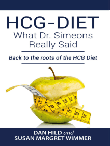 HCG-DIET; What Dr. Simeons Really Said: Back to the roots of HCG Diet