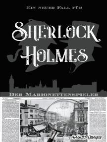 Der Marionettenspieler: Ein neuer Fall für Sherlock Holmes