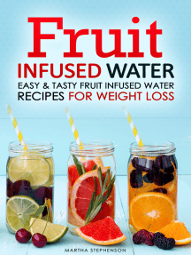 Fruit Infused Water: Easy & Tasty Fruit Infused Water Recipes for Weight Loss