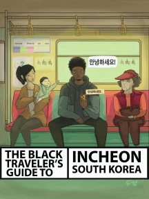 The Black Traveler's Guide To Incheon, South Korea