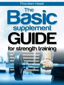 The Basic Supplement Guide for Strength Training: Best strength supplements for weight lifting and best supplements for muscle growth for men. Natural supplements for bodybuilding.