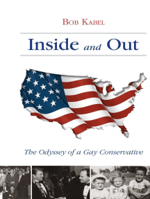 Inside and Out: The Odyssey of a Gay Conservative