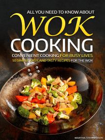 All You Need to Know About Wok Cooking: Convenient Cooking for Busy Lives