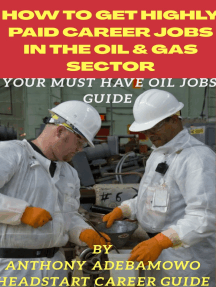 How To Get Highly Paid Career Jobs: Oil & Gas Sector