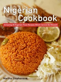 Nigerian Cookbook: Amazing 25 Nigerian Food Recipes Which Cannot Be Missed!
