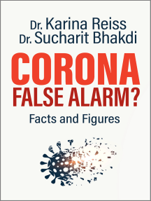 Corona, False Alarm?: Runaway International Bestseller!