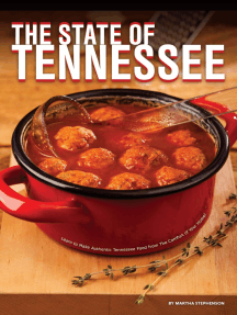 The State of Tennessee: Learn to Make Authentic Tennessee Food From The Comfort of Your Home!