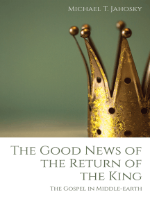 The Good News of the Return of the King: The Gospel in Middle-earth