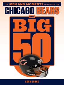 The Big 50: Chicago Bears