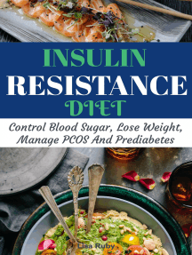Insulin Resistant Diet Cookbook:   Control Blood Sugar, Lose Weight, Manage PCOS And Prediabetes