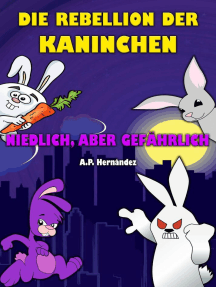 Die Rebellion der Kaninchen