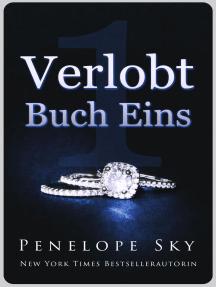 Verlobt Buch Eins: Verlobt, #1
