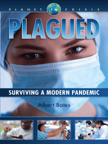 Plagued: Surviving A Modern Pandemic