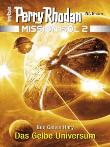 Mission SOL 2020 / 8: Das Gelbe Universum: Miniserie