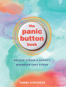 The Panic Button Book: Relieve Stress and Anxiety Whenever They Strike