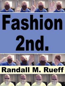Fashion 2nd.