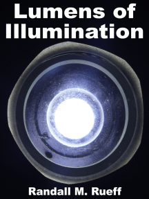 Lumens of Illumination