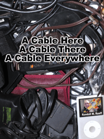 A Cable Here A Cabel There A Cable Everywhere