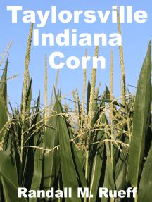 Taylorsville Indiana Corn