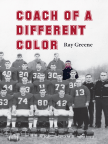 Coach of a Different Color: One Man's Story of Breaking Barriers in Football