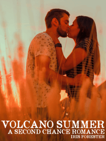 Volcano Summer: A Second Chance Romance