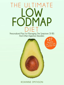 The Ultimate Low-FODMAP Diet: Personalized Plan for Managing the Symptoms of IBS and other Digestive Disorder + 27 Recipes for your Low-FODMAP diet: Low Fodmap Diet
