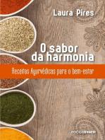 O sabor da harmonia: Receitas Ayurvédicas para o bem-estar