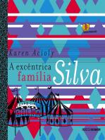 A excêntrica família Silva