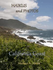 Haikus and Photos: California Coast